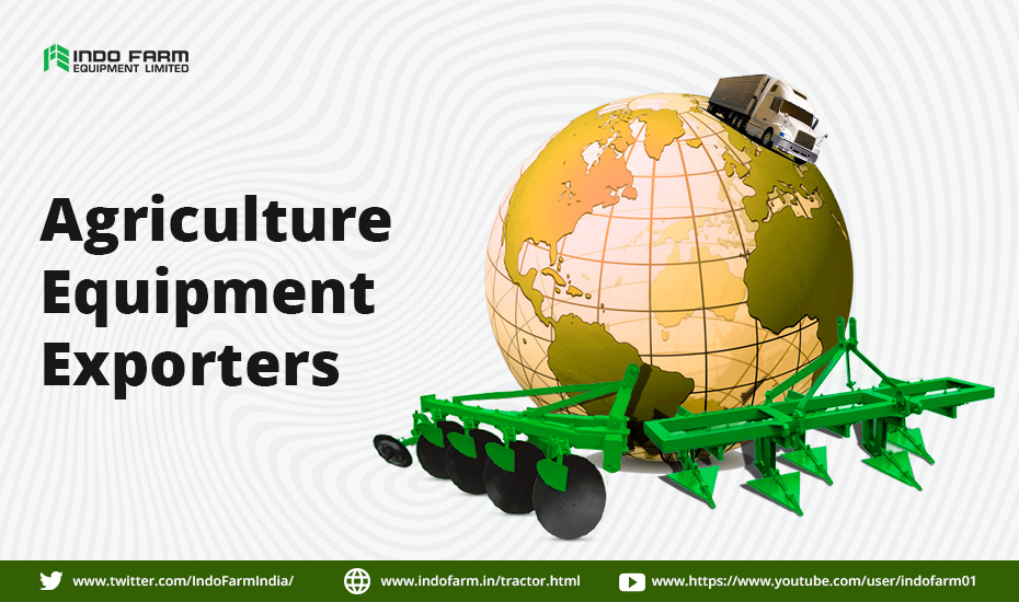 Trends & Technologies Agriculture Equipment Exporters Should be Ready for