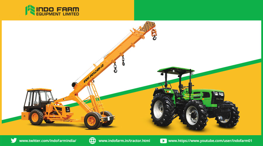 What Makes Indo Farm the best Crane and Tractors Manufacturer in India?